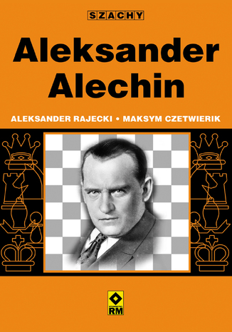 Okładka książki/ebooka Aleksander Alechin