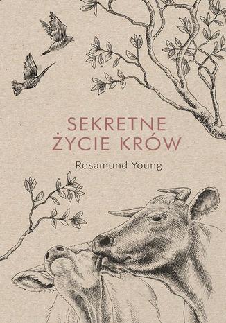 Okładka książki/ebooka Sekretne życie krów