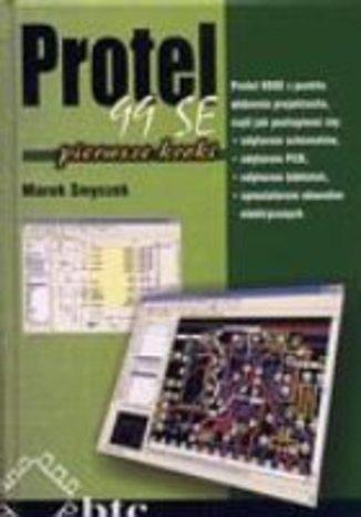 Okładka książki/ebooka Protel 99 SE pierwsze kroki
