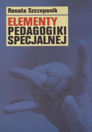 Okładka książki/ebooka Elementy pedagogiki specjalnej