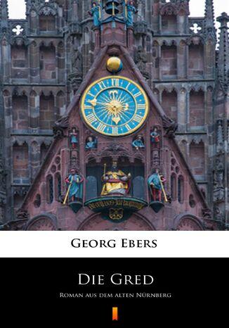 Okładka książki/ebooka Die Gred