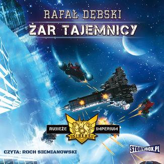 Okładka książki Rubieże Imperium Tom 2 Żar tajemnicy