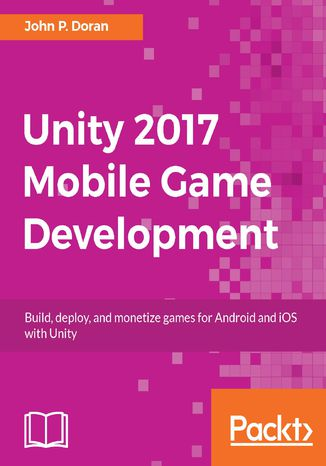 Okładka książki/ebooka Unity 2017 Mobile Game Development