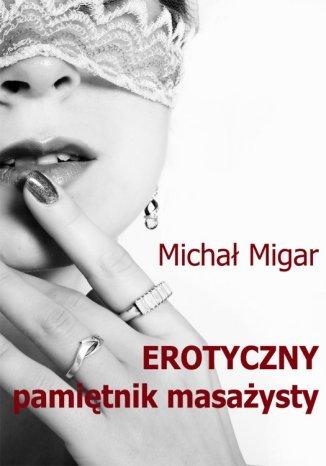 Okładka książki/ebooka Erotyczny pamiętnik masażysty