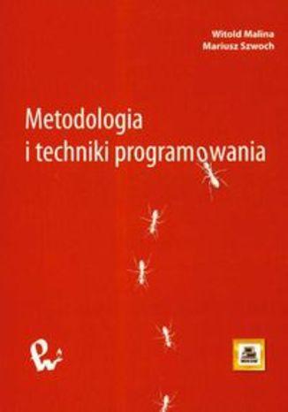 Okładka książki/ebooka Metodologia i techniki programowania