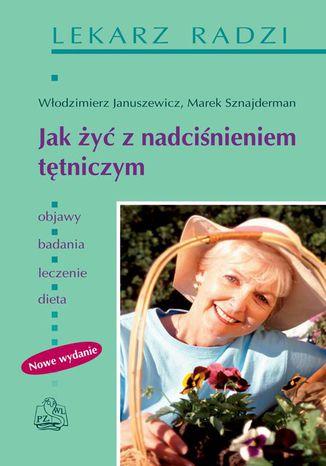 Okładka książki/ebooka Jak żyć z nadciśnieniem tętniczym