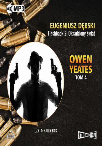 Okładka książki/ebooka Owen Yeates tom 4 Flashback 2 Okradziony świat