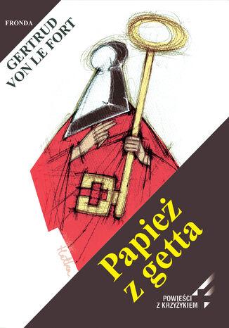 Okładka książki/ebooka Papież z getta
