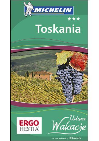 Okładka książki/ebooka Toskania. Udane Wakacje.  Wydanie 1