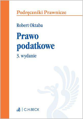Okładka książki/ebooka Prawo podatkowe. Wydanie 3
