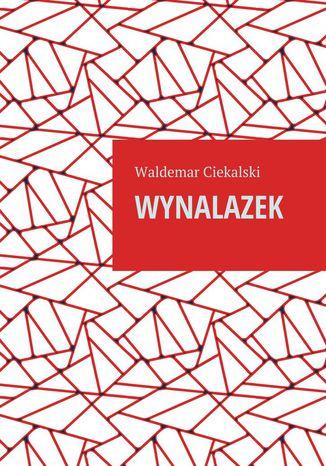 Okładka książki/ebooka Wynalazek