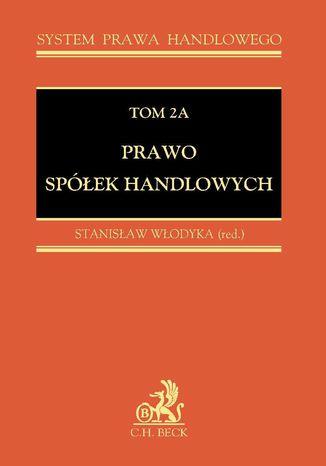 Okładka książki/ebooka Prawo spółek handlowych. Tom 2A
