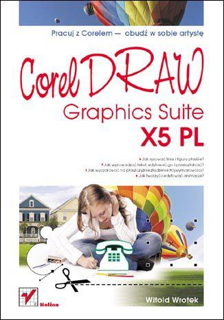 Okładka książki CorelDRAW Graphics Suite X5 PL