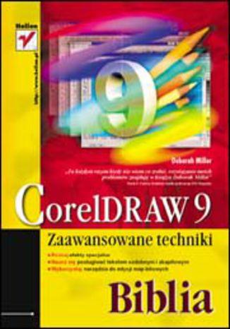 CorelDRAW 9. Zaawansowane techniki. Biblia