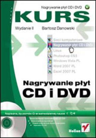 Okładka książki/ebooka Nagrywanie płyt CD i DVD. Kurs. Wydanie II