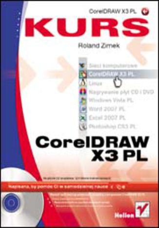 Okładka książki/ebooka CorelDraw X3 PL. Kurs