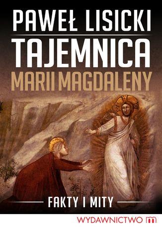 Okładka książki/ebooka Tajemnica Marii Magdaleny