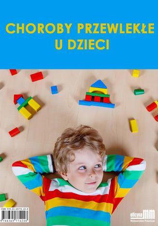 Okładka książki/ebooka Choroby przewlekłe u dzieci
