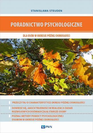 Okładka książki/ebooka Poradnictwo psychologiczne dla osób w okresie późnej dorosłości