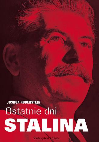 Okładka książki/ebooka Ostatnie dni Stalina