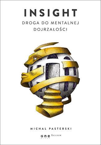 Okładka książki/ebooka Insight. Droga do mentalnej dojrzałości