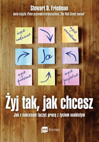 Okładka książki/ebooka Żyj tak, jak chcesz