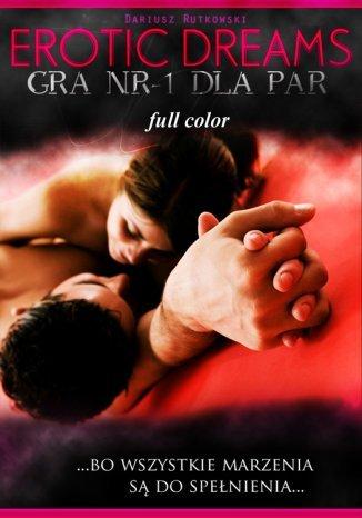 Okładka książki/ebooka Erotic dreams. Gra nr-1 dla par. Wersja czarno-biała