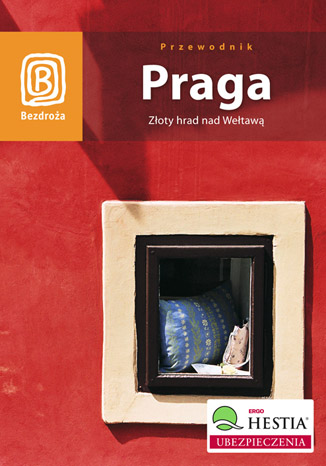 Okładka książki/ebooka Praga. Złoty hrad nad Wełtawą. Wydanie 5