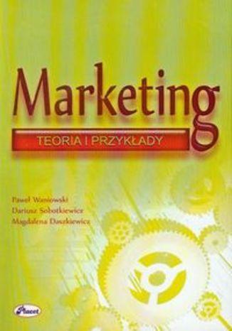Okładka książki/ebooka Marketing Teoria i przykłady