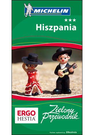 Okładka książki/ebooka Hiszpania. Zielony Przewodnik. Wydanie 2