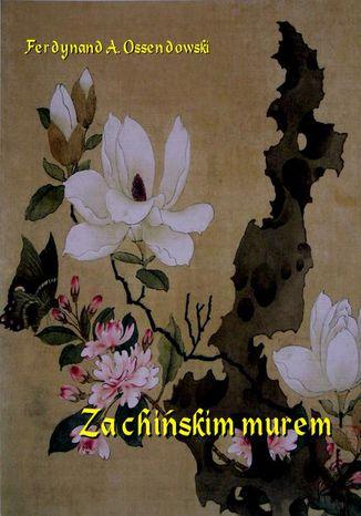 Okładka książki/ebooka Za chińskim murem