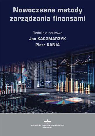 Okładka książki/ebooka Nowoczesne metody zarządzania finansami