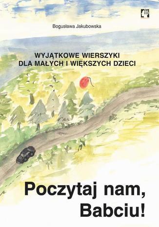 Okładka książki/ebooka Poczytaj nam, babciu!