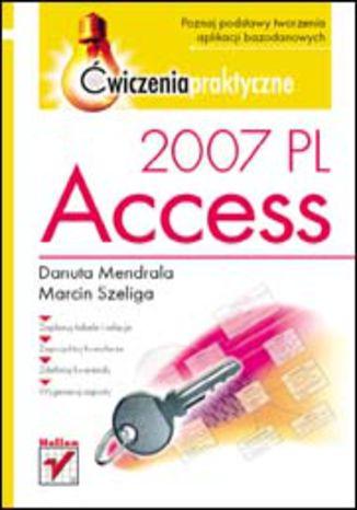 Okładka książki/ebooka Access 2007 PL. Ćwiczenia praktyczne