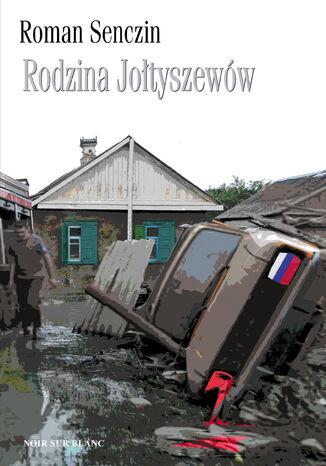 Okładka książki/ebooka Rodzina Jołtyszewów