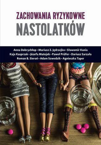 Okładka książki/ebooka Zachowania ryzykowne nastolatków