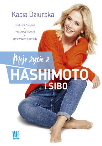 Okładka książki/ebooka Moje życie z hashimoto i SIBO