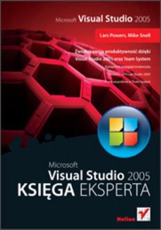 Okładka książki/ebooka Microsoft Visual Studio 2005. Księga eksperta