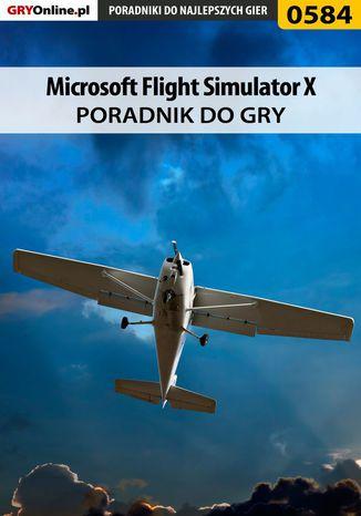 Okładka książki/ebooka Microsoft Flight Simulator X - poradnik do gry