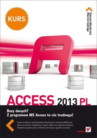 Okładka książki/ebooka Access 2013 PL. Kurs