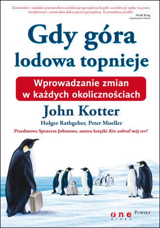 Okładka książki/ebooka Gdy góra lodowa topnieje. Wprowadzanie zmian w każdych okolicznościach