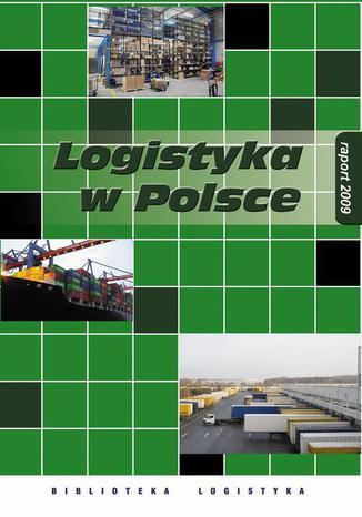 Okładka książki/ebooka Logistyka w Polsce. Raport 2009
