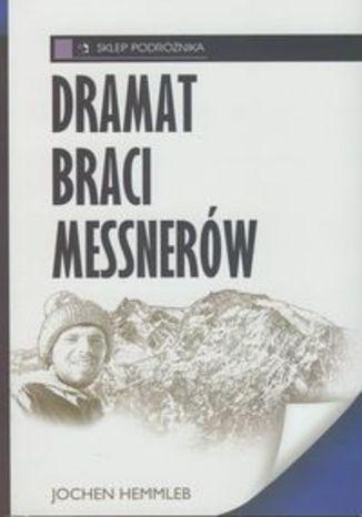 Okładka książki/ebooka Dramat braci Messnerów