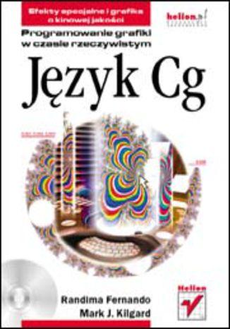 Okładka książki/ebooka Język Cg. Programowanie grafiki w czasie rzeczywistym