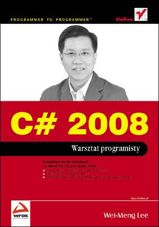 C# 2008. Warsztat programisty