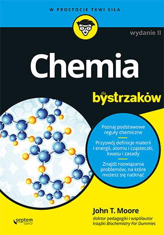 Okładka książki Chemia dla bystrzaków. Wydanie II