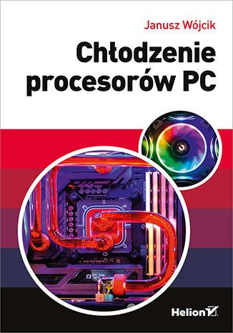Okładka książki/ebooka Chłodzenie procesorów PC