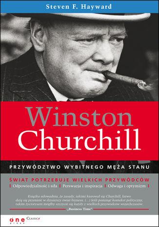 Okładka książki Winston Churchill. Przywództwo wybitnego męża stanu
