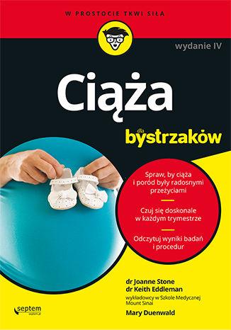 Okładka książki/ebooka Ciąża dla bystrzaków. Wydanie IV