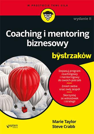 Okładka książki/ebooka Coaching i mentoring biznesowy dla bystrzaków. Wydanie II